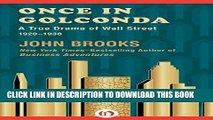 [FREE] EBOOK Once in Golconda: A True Drama of Wall Street 1920-1938 ONLINE COLLECTION