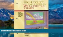 Big Deals  High Court Case Summaries on Wills, Trusts, and Estates (Keyed to Dukeminier, 8th)