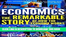 [READ] EBOOK Economics: The Remarkable Story of How the Economy Works ONLINE COLLECTION