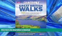 FAVORITE BOOK  Great British Walks: 100 Unique Walks Through Our Most Stunning Countryside  GET