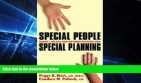 Must Have  Special People Special Planning: Creating a Safe Legal Haven for Families with Special