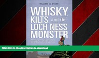 FAVORIT BOOK Whisky, Kilts, and the Loch Ness Monster: Traveling through Scotland with Boswell and