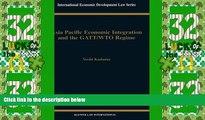 Big Deals  Asia Pacific EConomic Integration and the Gatt/Wto Regime (International Economic
