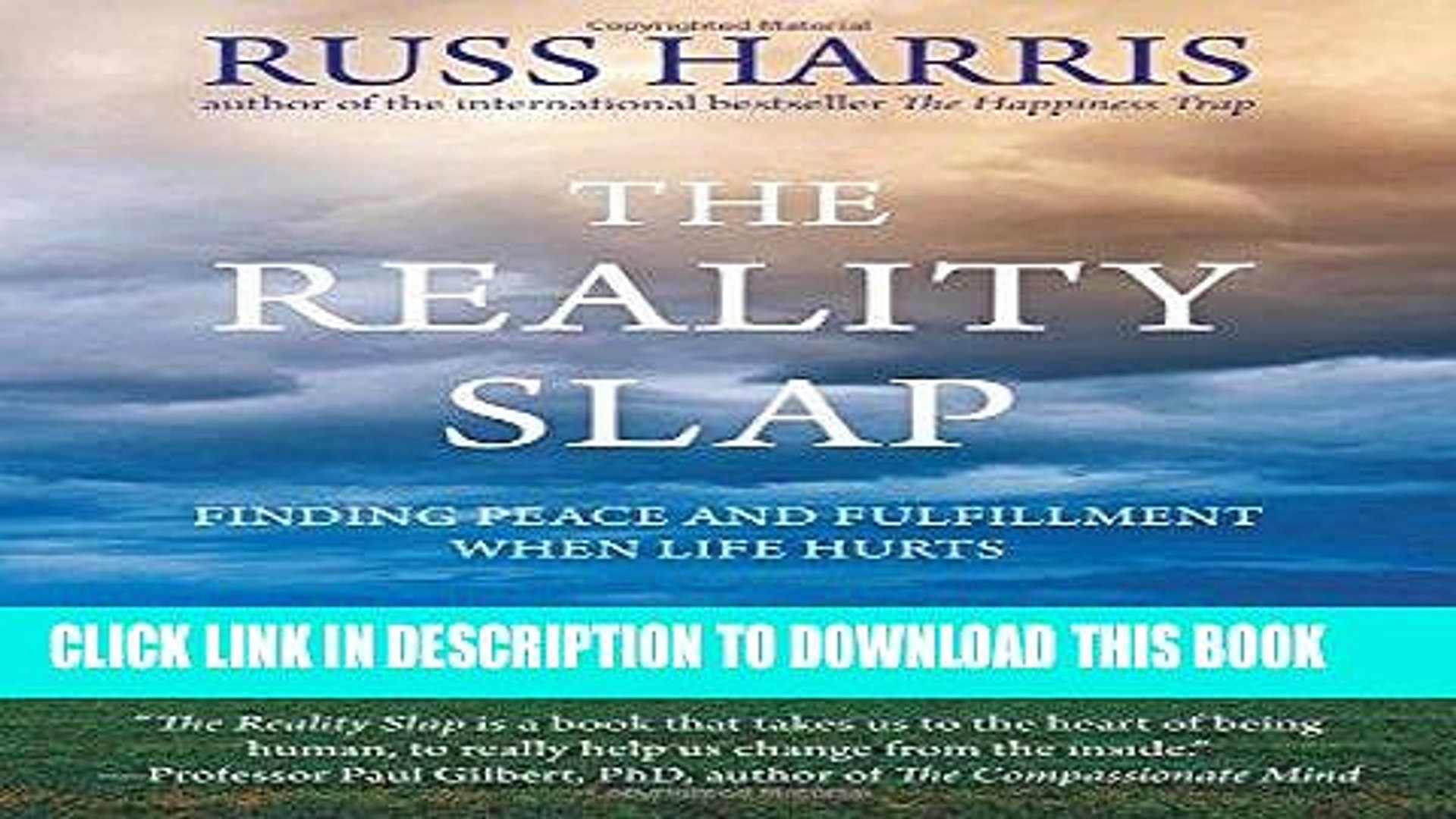 The Reality Slap: Finding Peace and Fulfillment When Life Hurts