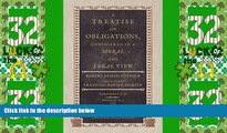 Big Deals  A Treatise on Obligations, Considered in a Moral and Legal View. Translated from the