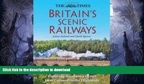 READ  The Times Britain s Scenic Railways: Exploring the Country By Rail From Cornwall to the