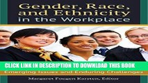 [PDF] Gender, Race, and Ethnicity in the Workplace: Emerging Issues and Enduring Challenges