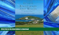 FAVORITE BOOK  Exploring the Islands of England and Wales: Including The Channel Islands and the