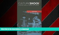 FAVORIT BOOK Culture Shock! Japan: A Survival Guide to Customs and Etiquette (Culture Shock! A