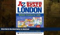 FAVORITE BOOK  Super Scale London Street Atlas A-Z (London Street Atlases) FULL ONLINE