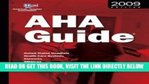 [READ] EBOOK Aha Guide to the Health Care Field 2009 Edition: United States Hospitals, Health Care