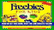 [FREE] EBOOK The Official Freebies for Kids: Something for Nothing or Next to Nothing! BEST