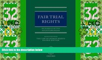 Big Deals  Fair Trial Rights (Law of Human Rights - Supplements Only)  Best Seller Books Most Wanted