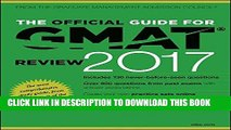 [FREE] EBOOK The Official Guide for GMAT Review 2017 with Online Question Bank and Exclusive Video