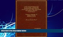 Books to Read  Cases and Materials on Legislation, Statutes and the Creation of Public Policy