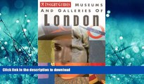 FAVORITE BOOK  Museums and Galleries of London (Insight Guide Museums   Galleries London)  BOOK