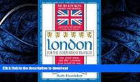 FAVORITE BOOK  London for the Independent Traveler: On Your Own, See the London You Want to See