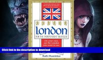 READ BOOK  London for the Independent Traveler: On Your Own, See the London You Want to See. a