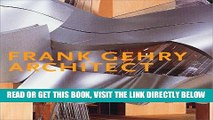 [READ] EBOOK Frank Gehry, Architect (Guggenheim Museum Publications) ONLINE COLLECTION