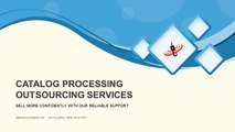Catalog Processing Outsourcing Services