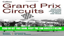 [READ] EBOOK Grand Prix Circuits: History and Course Map for Every Formula One Circuit ONLINE