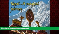 READ THE NEW BOOK Nepal - A magical journey: (Photo book, Photo album, Photo gallery, Travel book,