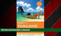 READ THE NEW BOOK Fodor s Thailand: with Myanmar (Burma), Cambodia   Laos (Full-color Travel
