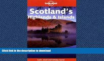 FAVORITE BOOK  Lonely Planet Scotland s Highlands and Islands (Lonely Planet Scotland s