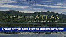 [FREE] EBOOK The Adirondack Atlas: A Geographic Portrait of the Adirondack Park (Adirondack Museum