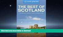 FAVORITE BOOK  Best of Scotland: The best pubs, restaurants, sights and places to stay (Cool
