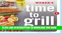 [PDF] WEBERS TIME TO GRILL : GET IN GET OUT GET GRILLING Popular Collection
