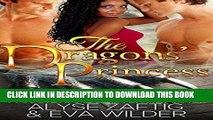 Ebook The Dragons  Princess: BWWM Dragon Shifter Menage Romance Free Read