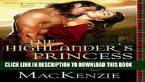 Ebook ROMANCE: The Highlander s Princess: A Historical Scottish Highland Romance (The Laird s