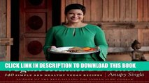 [PDF] Vegan Indian Cooking: 140 Simple and Healthy Vegan Recipes Popular Online