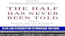 [READ] EBOOK The Half Has Never Been Told: Slavery and the Making of American Capitalism BEST