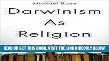 [EBOOK] DOWNLOAD Darwinism as Religion: What Literature Tells Us about Evolution PDF