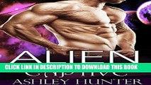 Ebook Alien Romance: Alien Commander s Captive: A Scifi Alien Abduction Romance (Alien Romance,