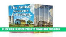Best Seller The Amish Seasons Collection: Contains An Amish Spring, An Amish Summer, An Amish