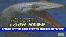 [PDF] FREE The Unsolved Mystery of the Loch Ness Monster (Unexplained Mysteries) [Read] Online