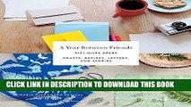 Best Seller Year Between Friends: 3191 Miles Apart Free Download