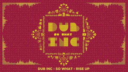 "DUB INC - Rise up (Lyrics Vidéo Official) - Album ""So What"""