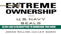 Best Seller Extreme Ownership: How U.S. Navy SEALs Lead and Win Free Read