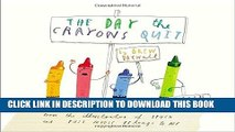 Ebook The Day the Crayons Quit Free Read