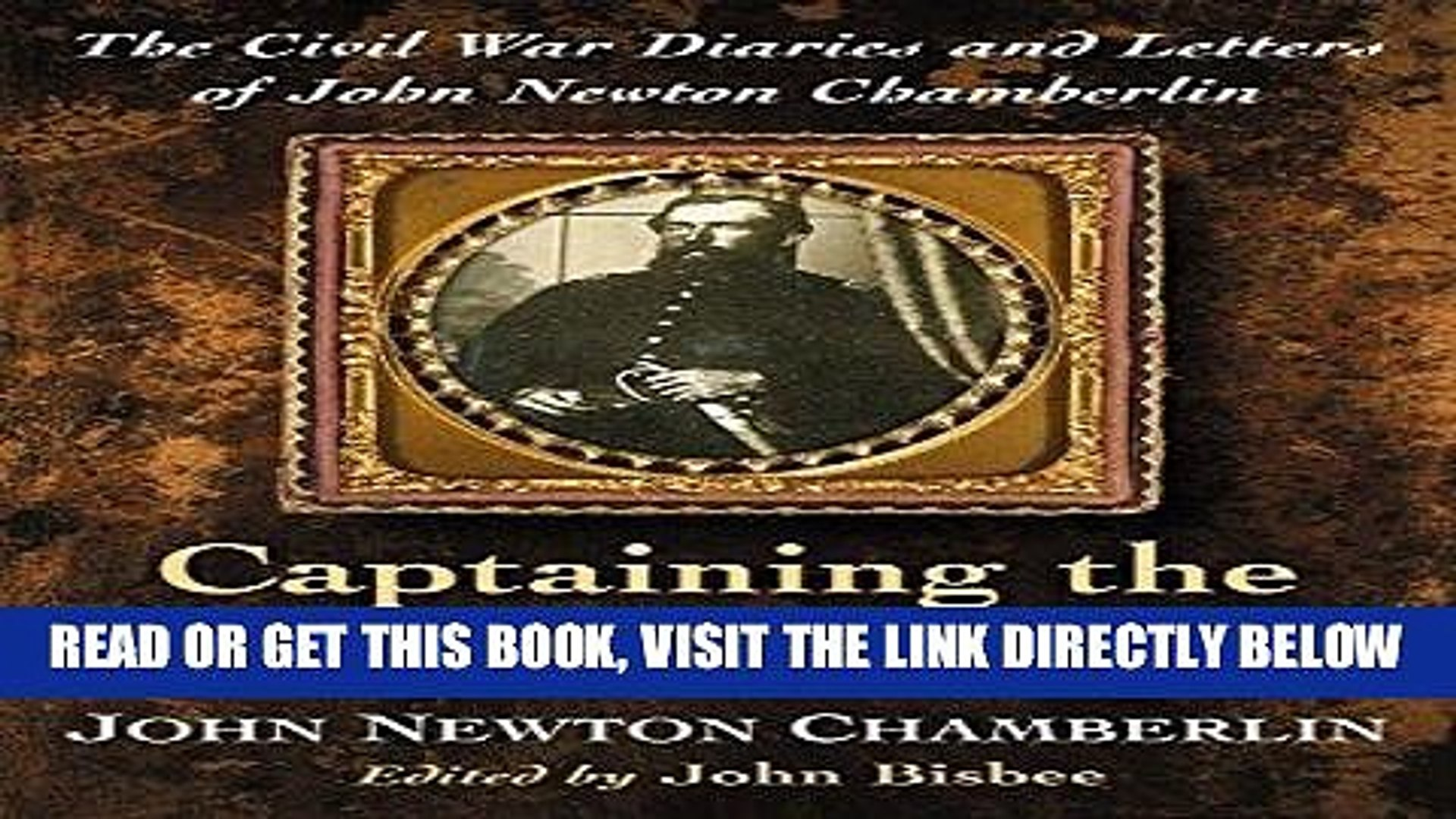 [PDF] Captaining the Corps d Afrique: The Civil War Diaries and Letters of John Newton Chamberlin