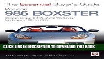 [Free Read] Porsche 986 Boxster: Boxster, Boxster S, Boxster S 550 Spyder: Model Years 1997 to