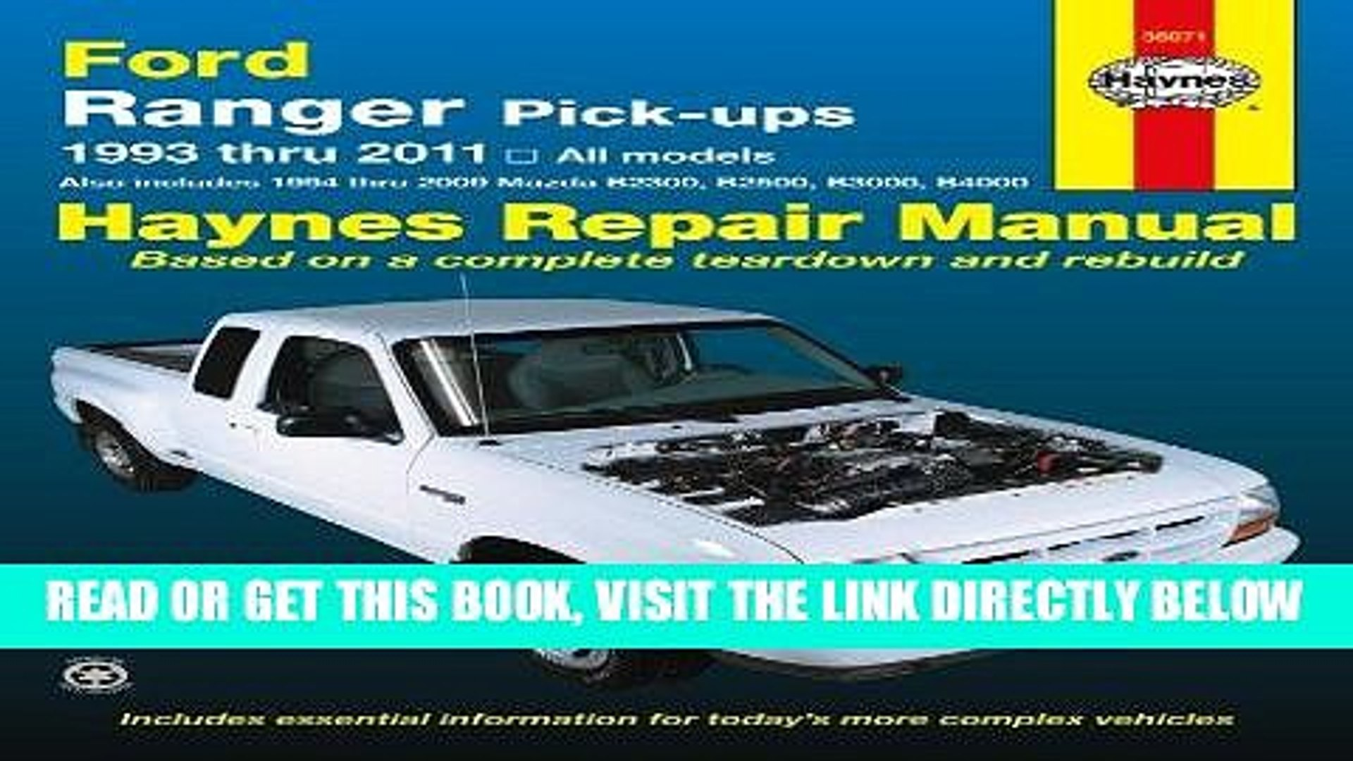 [Free Read] Ford Ranger Pick-ups 1993 thru 2011: 1993 thru 2011 all models - Also includes 1994