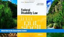 Big Deals  Federal Disability Law in a Nutshell, 4th (In a Nutshell (West Publishing)) (Nutshell