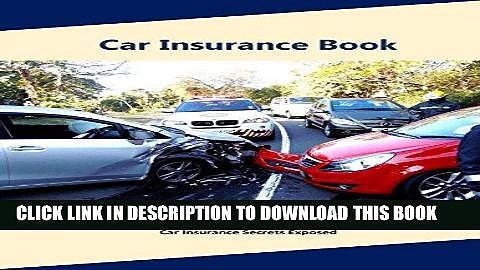 [Free Read] Car insurance book: A Complete Guide to Car insurance (Auto insurance book,