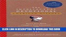 Read Now The Intellectual Devotional: American History: Revive Your Mind, Complete Your Education,