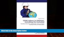 Books to Read  Child Labour in Pakistan: Including the Excluded: Subsidized Education and Subsidy:
